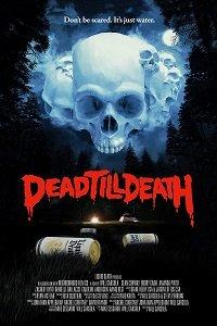 Фильм Мёртв до гробовой доски (2021)